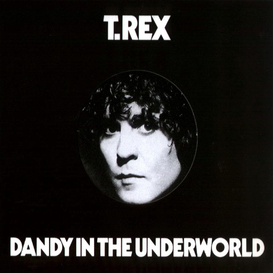 http://meccalecca.com/wp-content/uploads/2013/04/T_Rex-Dandy_In_The_Underworld-Frontal.jpg